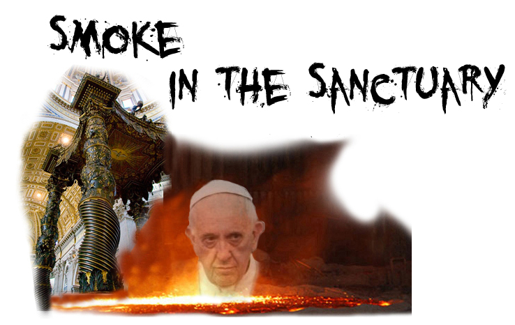 Pope Francis and the smoke of satan in the sanctuary